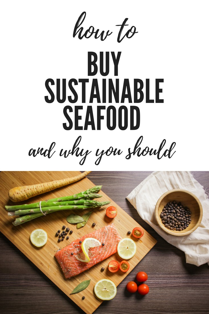 How and why to buy sustainable seafood
